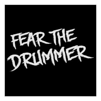 Fear the Drummer Poster
