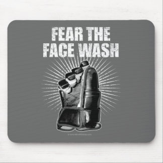 Fear The Face Wash (Hockey) Mouse Pad