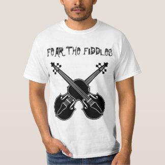 Fear the Fiddles T-Shirt