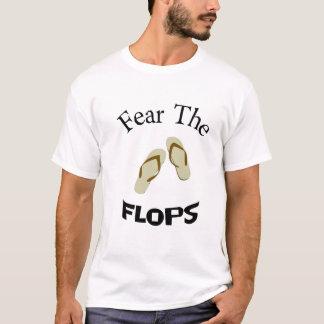 fear the flop T-Shirt