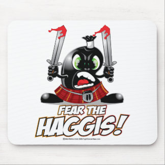 Fear the Haggis Mouse Pad