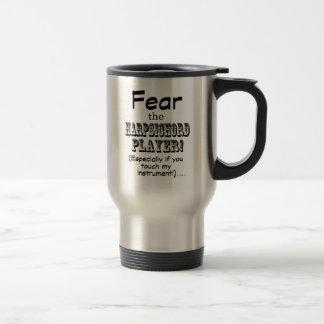 Fear The Harpsichord Player Coffee Mug