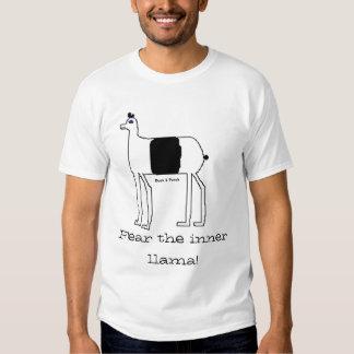 Fear the inner llama! shirts
