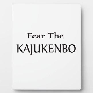 Fear the Kajukenbo. Display Plaque