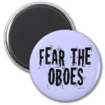 Fear The Oboes Magnet
