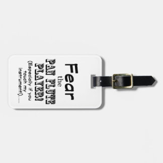 Fear The Pan Flute Player Tag For Bags