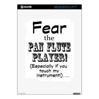 Fear The Pan Flute Player iPad 3 Decals