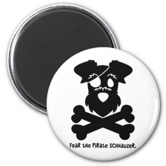Fear the Pirate Schnauzer Refrigerator Magnets