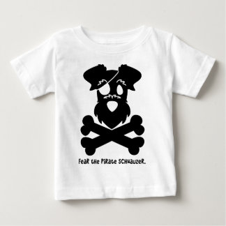 Fear the Pirate Schnauzer Infant T-shirt