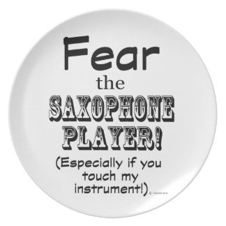 Fear The Saxophone Player Plates