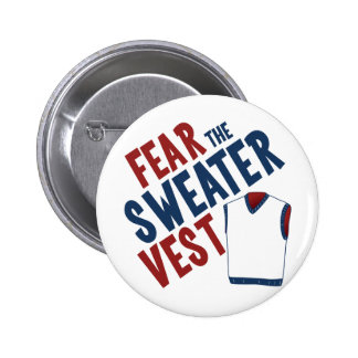 Fear the Sweater Vest 2 Inch Round Button