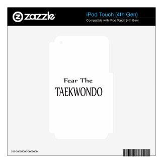 Fear the Taekwondo. Skin For iPod Touch 4G