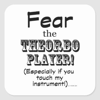 Fear The Theorbo Player Stickers