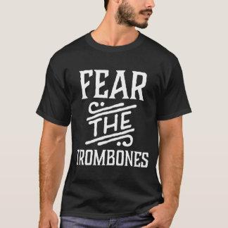 Fear The Trombones Funny Music Tee Shirt