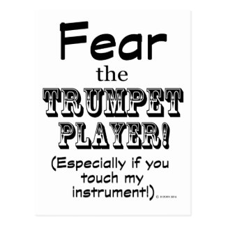 Fear The Trumpet Player Postcard