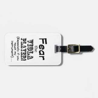 Fear The Viola Player Travel Bag Tag
