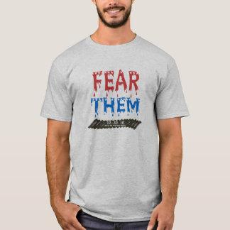 Fear them t-shirt