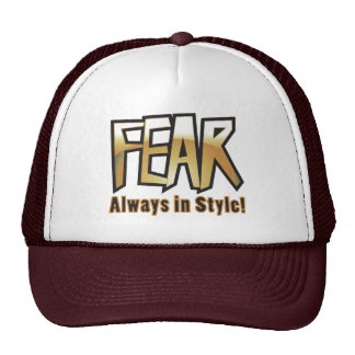 fear too trucker hat