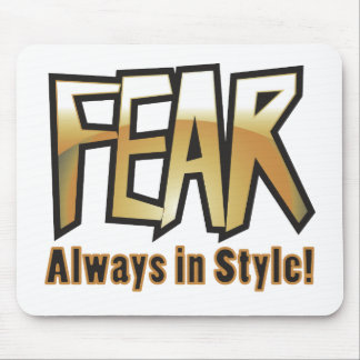 fear too mouse pad