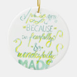 Fearfully and Wonderfully Made Double-Sided Ceramic Round Christmas Ornament