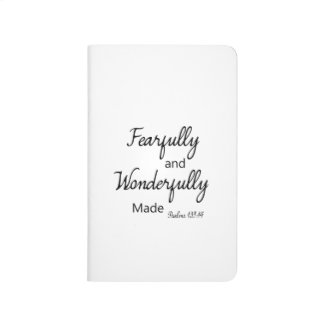 Fearfully and Wonderfully made | Journal