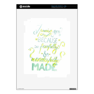 Fearfully and Wonderfully Made Skin For iPad 2