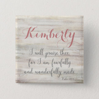 Fearfully & Wonderfully Made - Ps. 139:14 Button