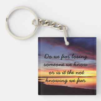 fearing death of a loved one keychain