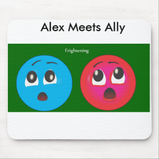 Fearing smiley Alex And Ally. Mouse Pad