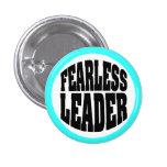 Fearless Leader 1 Inch Round Button