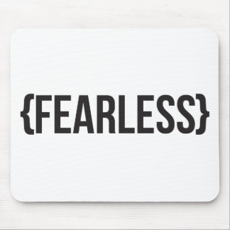 Fearless - You Choose Background Color Mouse Pad
