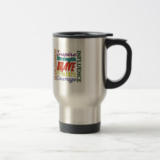 Fearlessness Courage Faith Etc...Word Picture 15 Oz Stainless Steel Travel Mug