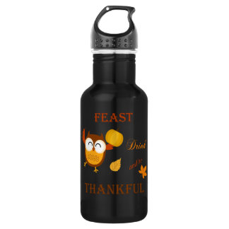 Feast, Drink and be Thankful 18oz Water Bottle