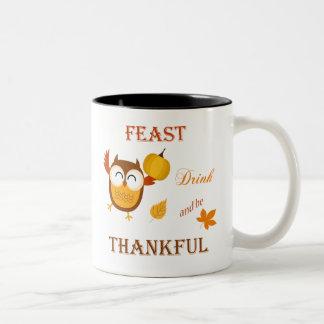 Feast, Drink and be Thankful Coffee Mug