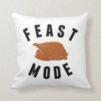 Feast Mode | Thanksgiving Decor Throw Pillow