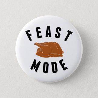 Feast Mode | Thanksgiving Pinback Button