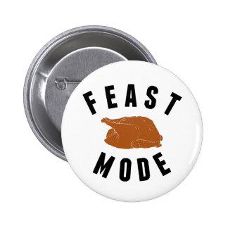 Feast Mode   Thanksgiving Pinback Button