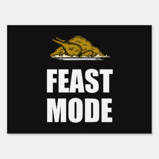 Feast Mode Thanksgiving Turkey Lawn Sign