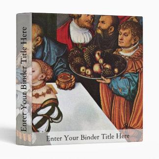 Feast Of Herod By Cranach D. Ä. Lucas (Best Qualit 3 Ring Binders