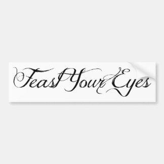 Feast Your Eyes Bumper Sticker