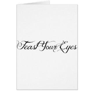 Feast Your Eyes Card