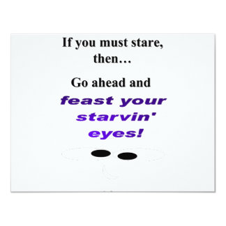 Feast Your Starvin Eyes Card