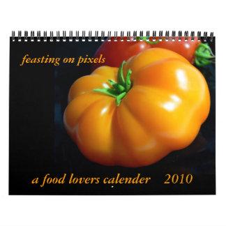 feasting on pixels, a food lovers calender calendar