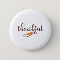 Feather Boho Native Thankful Typography Pinback Button