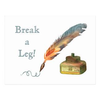 Feather Pen Break a Leg Postcard