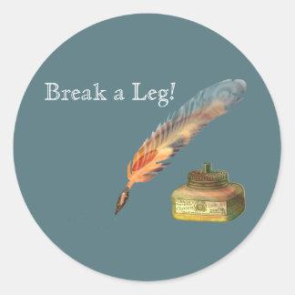 Feather Pen Break a Leg Classic Round Sticker