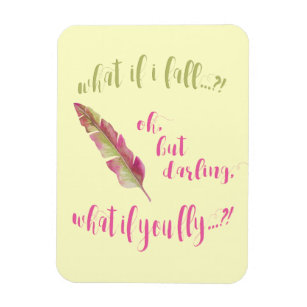 What If I Fall Quote Gifts On Zazzle