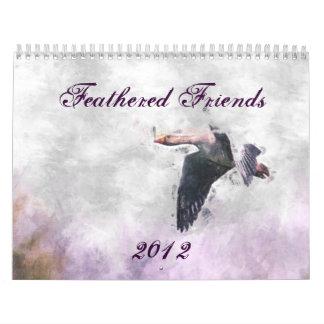Feathered Friends 2012 Calendar