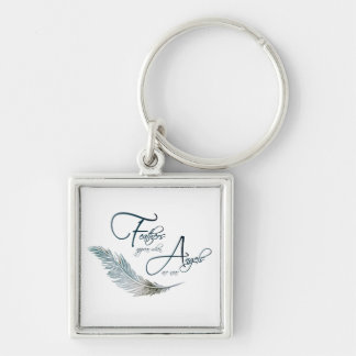 Feathers Appear When Angels Are Near Keychain