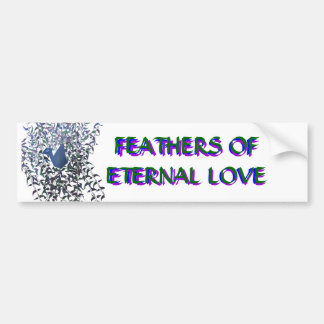 FEATHERS OF ETERNAL LOVE BUMPER BUMPER STICKER